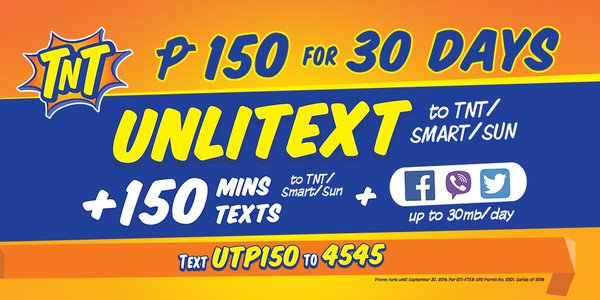 UTP150 TNT Promo - 1 Month Unli Text to Smart, Sun and Talk 'N Text
