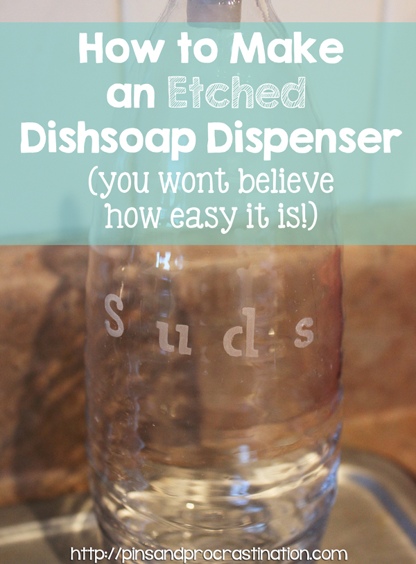 kitchen sink soap dispenser bottle corner sinks for how to make an etched dishsoap (so easy anyone ...