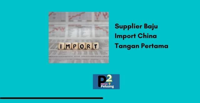 Supplier Baju Import China Tangan Pertama