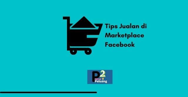 Tips Jualan di Marketplace Facebook