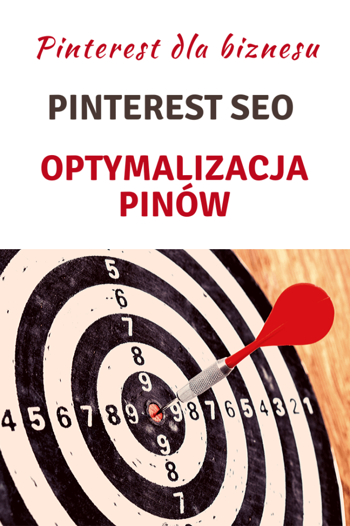Pinterest SEO - Optymalizacja pinów