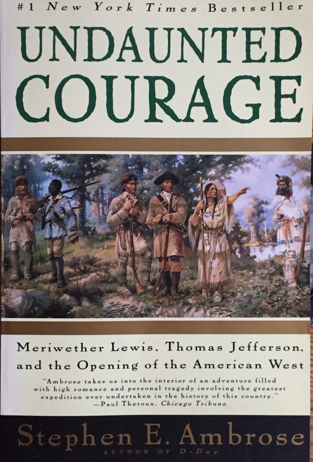 """The cover of the book """"Undaunted Courage"""" by Stephen Ambrose."""