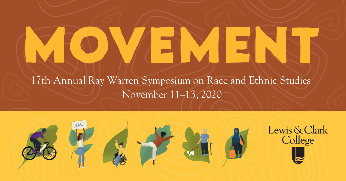 "The banner for the Ray Warren Symposium has the word ""movement,"" this year's theme as well as text that announces the dates of the symposium occuring from Nov. 11013. Beneath, there are depictions of various people of color moving in different ways."