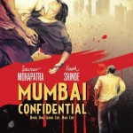 Mumbai Confidential Book 1