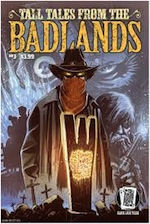 Tall Tales from the Badlands 3