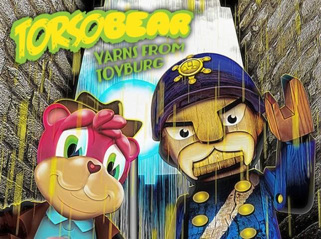 Torsobear: Yarns from Toyburg