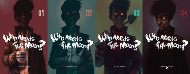 Who Needs The Moon #1-4