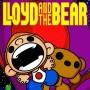 Lloyd and the Bear