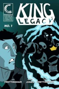 """""""With our powers combined we're like a giant Japanese themed combination robot"""" King Legacy's Jay Frettingham on making comics with his brother and winning the Small Press Factor"""