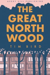 The Great North Wood - Tim Bird - Cover