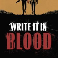 Write It In Blood 1 cover