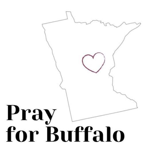 Pray For Buffalo, MN