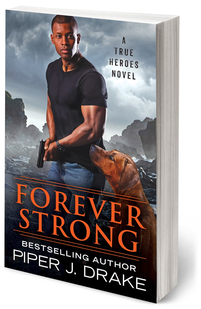 Forever Strong by Piper J. Drake