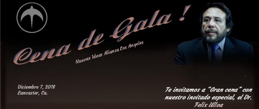 Cena de Gala con el Dr. Felix Ulloa! gracias a Nuevas Ideas Alianza Los Angeles. – Lancaster, ca. 2018.12.07