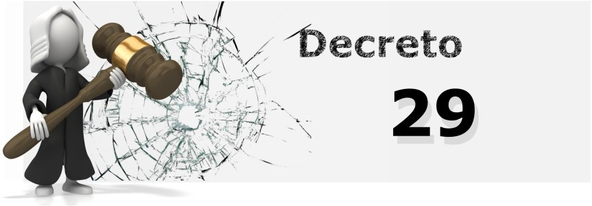 Decreto 29 Aprobado. Estado de Emergencia Nacional de Calamidad Pública y Desastres Naturales en todo el territorio.