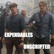 expendables unscripted