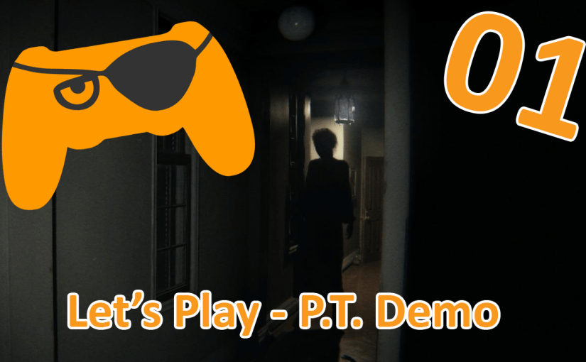 Let's Play – P.T. Demo