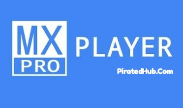 MX Player Pro 1 13 2 Apk | PiratedHub