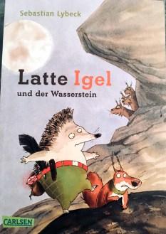 Latte Igel - Eine wundervolle Geschichte mit vielen großartigen Illustrationen