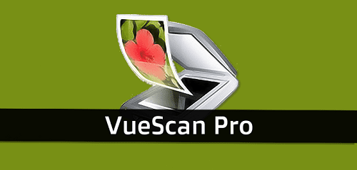 VueScan Professional 9 Crack Free Download Full Version [Latest]