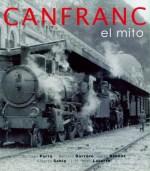 canfranc, el mito