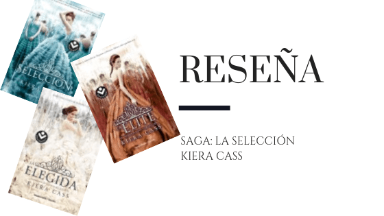 Blog Pirra Smith - Reseña la seleccion de kiera cass