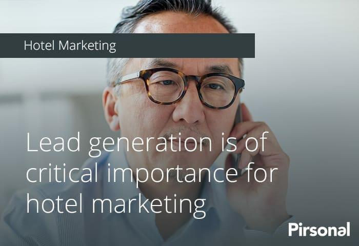 Lead Generation for Hotel Marketing