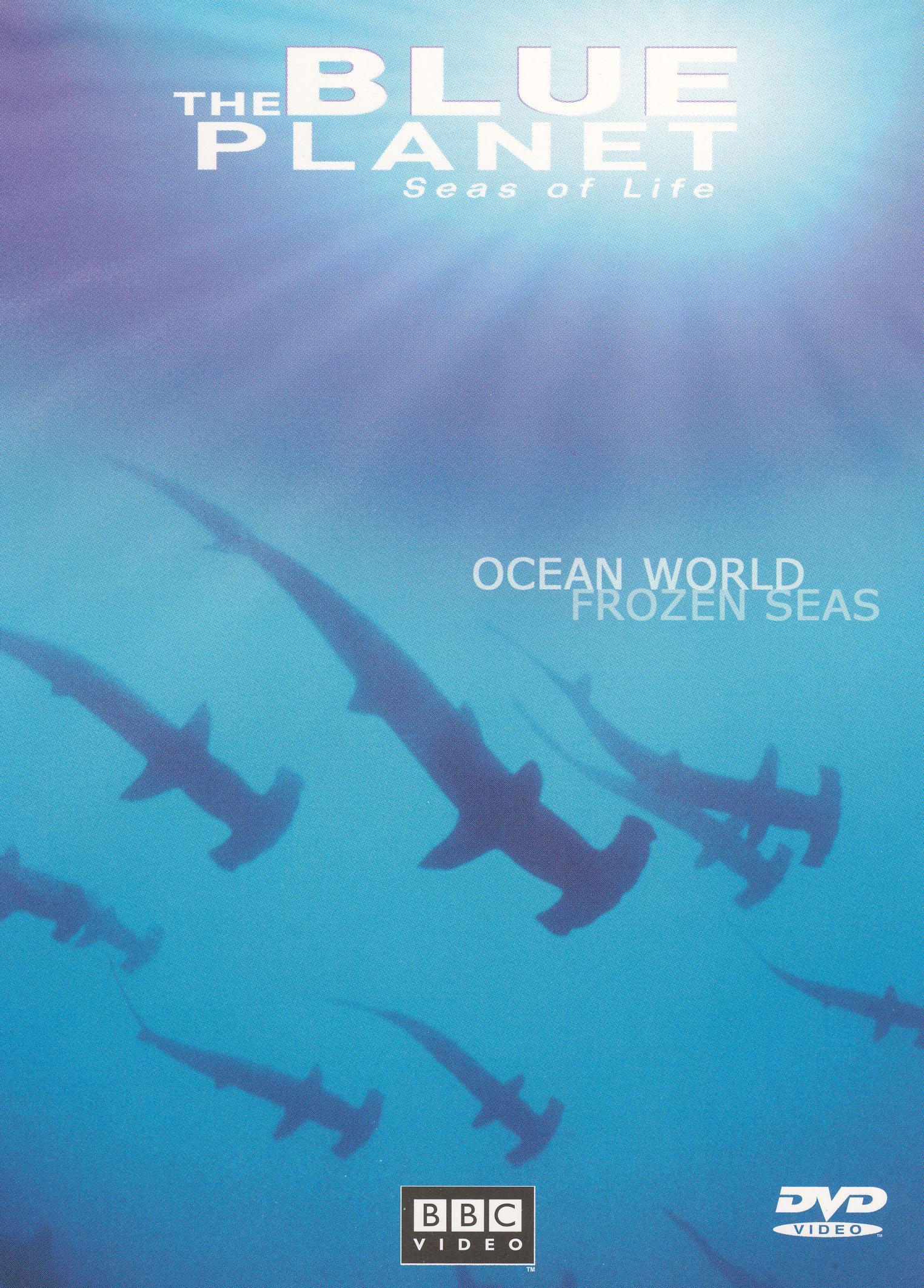The Blue Planet Seas Of Life Ocean World Frozen Seas Dvd