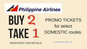 Philippine Airlines BUY 2 take 1 PROMO