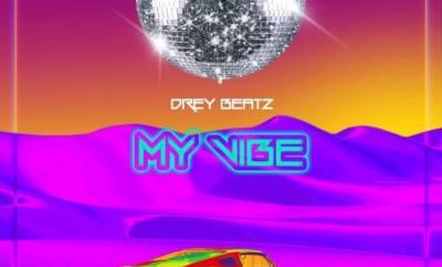Drey Beatz My Vibe