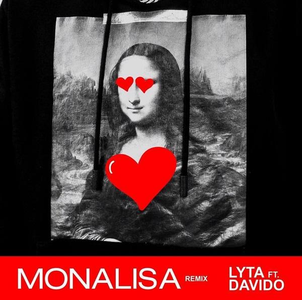 lyta monalisa remix ft davido