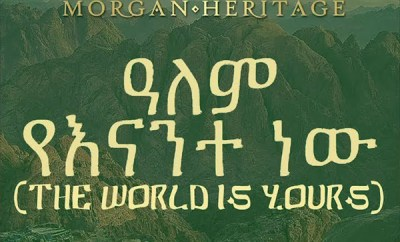 Morgan Heritage The World Is Yours