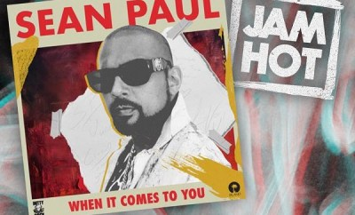 sean paul when it comes to you