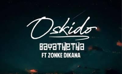 oskido bayathetha