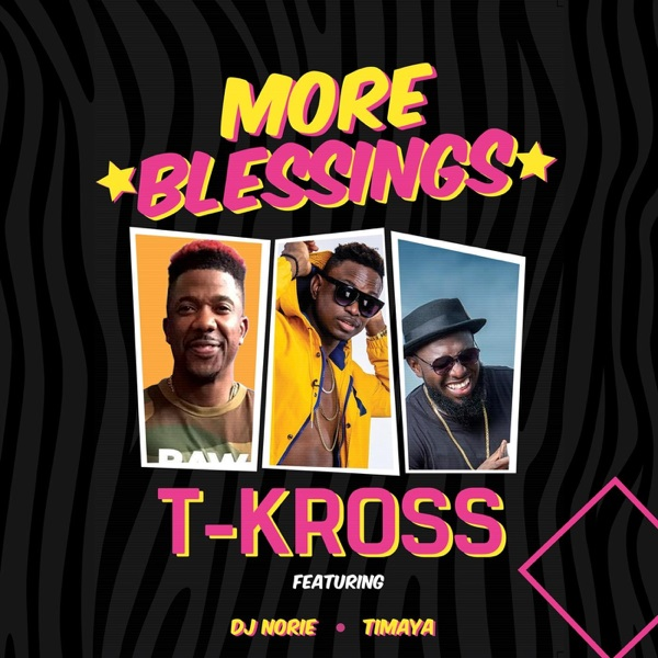 t-kross more blessings