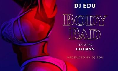 dj edu body bad