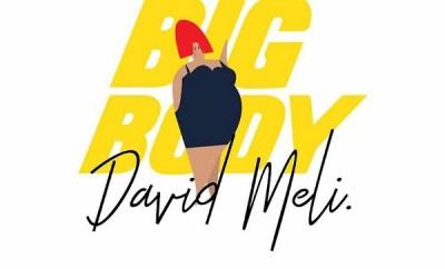 david meli big body