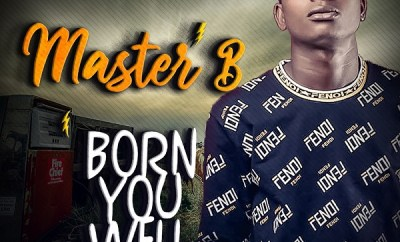 master b born you well