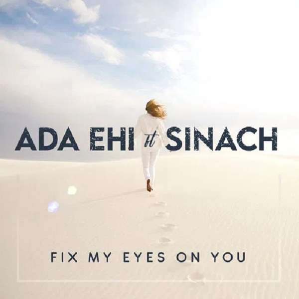 ada ehi fix my eyes on you