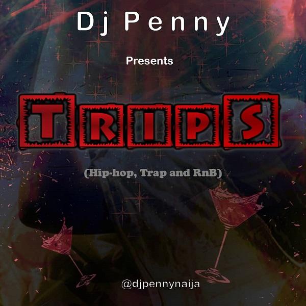 dj penny trips mix