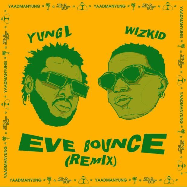 yung l eve bounce remix ft wizkid
