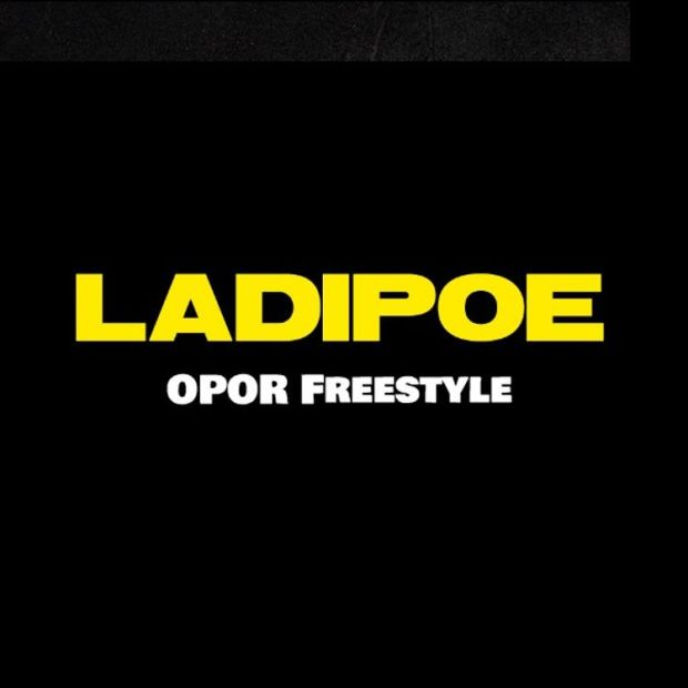 ladipoe opor freestyle