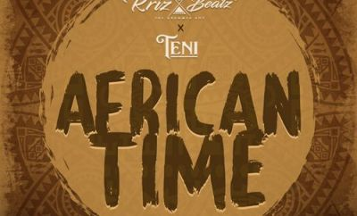 krizbeatz african time ft teni