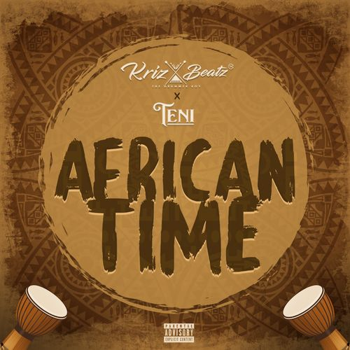 krizbeatz african time ft teni