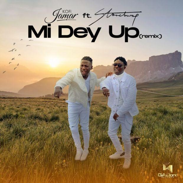 Kofi Jamar Mi Dey Up Remix ft Stonebwoy