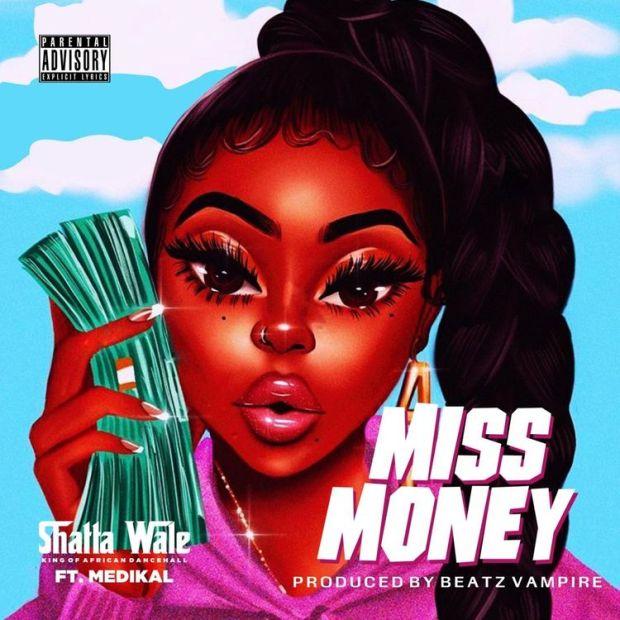 shatta wale miss money ft medikal mp3 download