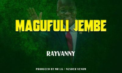 Rayvanny Magufuli Jembe