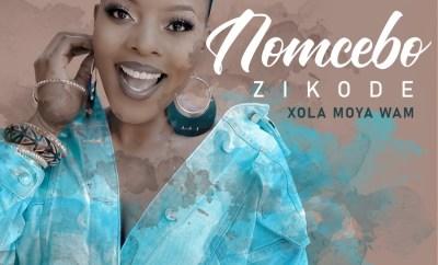 Nomcebo Zikode Xola Moya Wam ft Master KG