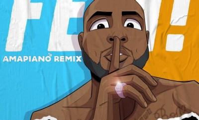 Davido Fem Amapiano Remix