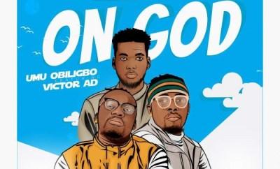 Umu Obiligbo On God ft Victor AD mp3 download